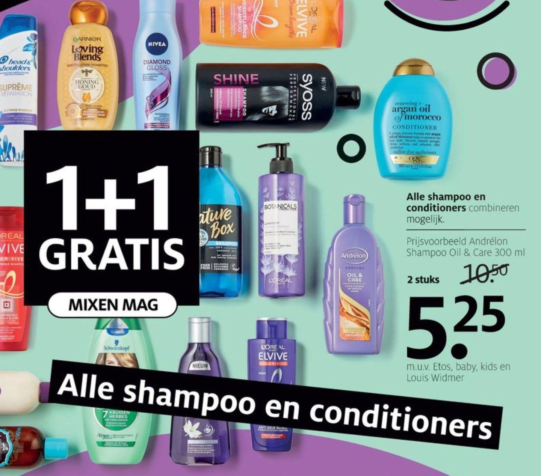 (1+1 gratis) Alle shampoo en conditioners @Etos