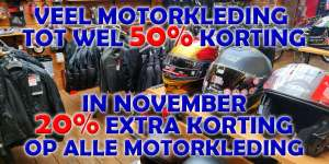 20% extra korting op alle motorkleding ook al afgeprijsde(met tot wel 50% korting)