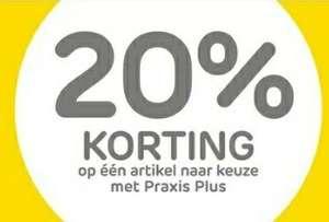 Praxis   -20% op één artikel naar keuze met Praxis Plus