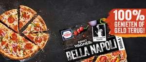 100% cashback (tevredenheidsgarantie) = gratis Wagner Bella Napoli pizza