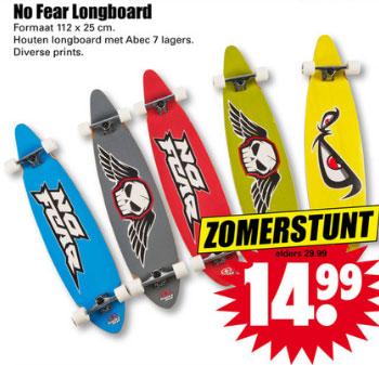 No Fear longboard €14,99 (elders va €36,95) @ Dirk