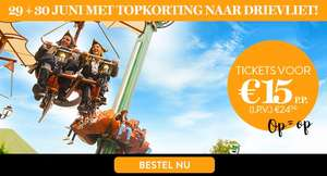 Entree Drievliet op 29 en 30 juni voor €15