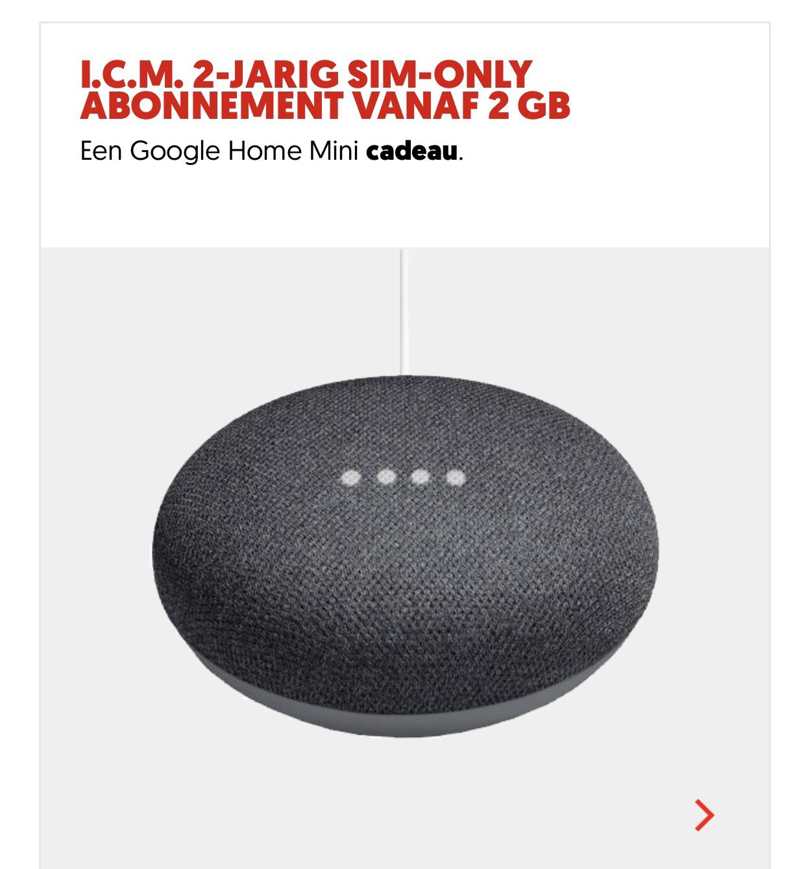 Gratis Google home mini bij de mediamarkt bij een Sim-only van 24 maanden en minimaal 2 GB internet @ Mediamarkt