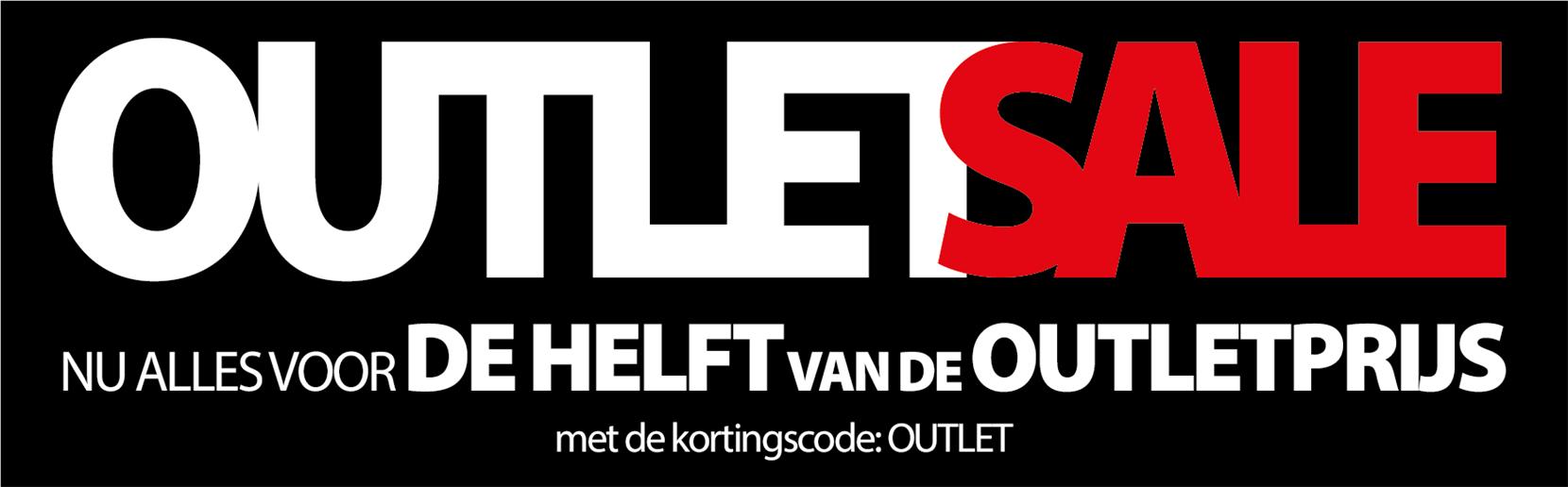 Outlet sale, alles voor de HELFT van de OUTLETPRIJS