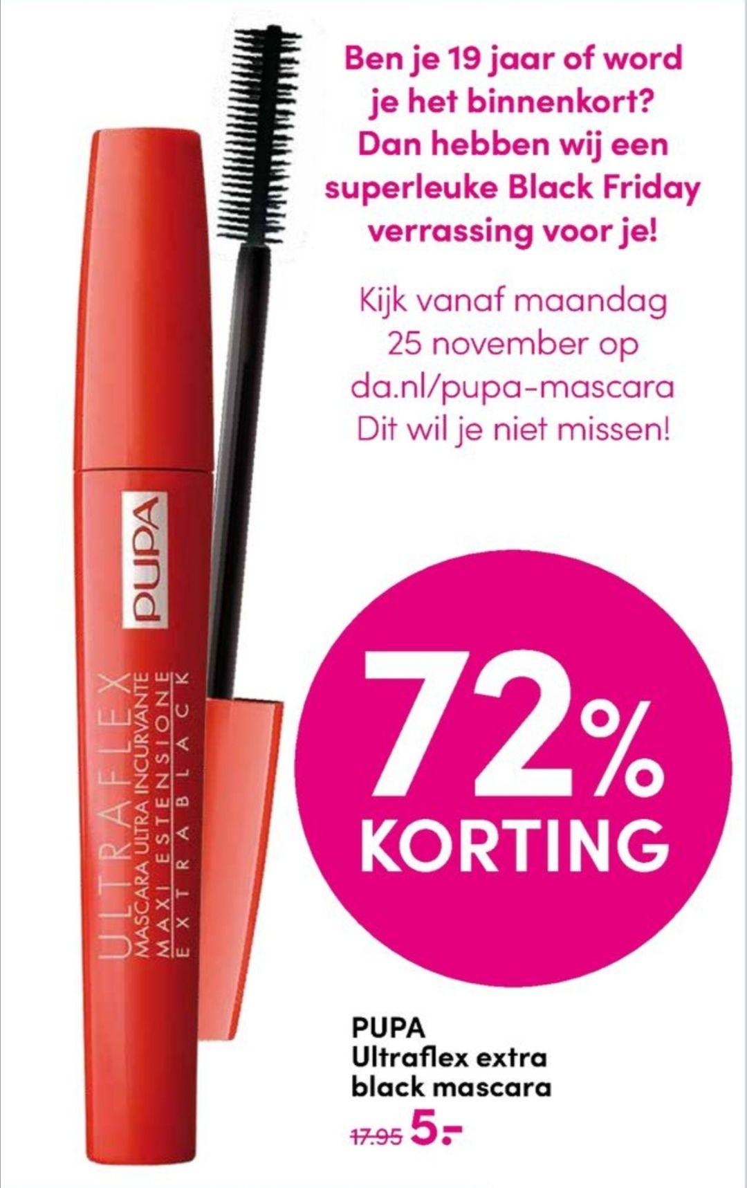 Black Friday: gratis Pupa mascara bij DA voor iedereen van 19 of bijna 19 en anders €5,-