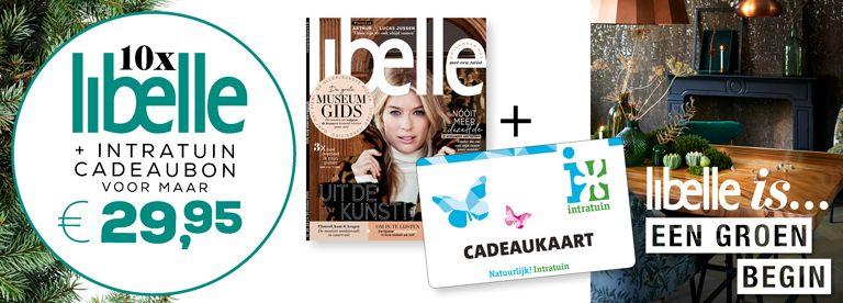 Libelle tijdschrift nu met gratis cadeaukaart van intratuin. Zet de bloemetjes buiten. Of de kerstboom