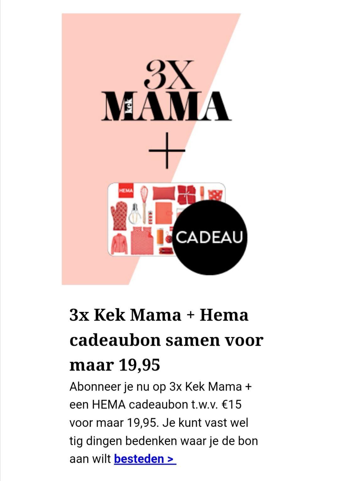 3 x Kek Mama incl. cadeaubon Hema á € 15,00
