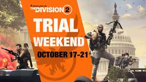 [PC/PS4/Xbox] Tom Clancy's The Division 2 - Gratis Trial Weekend