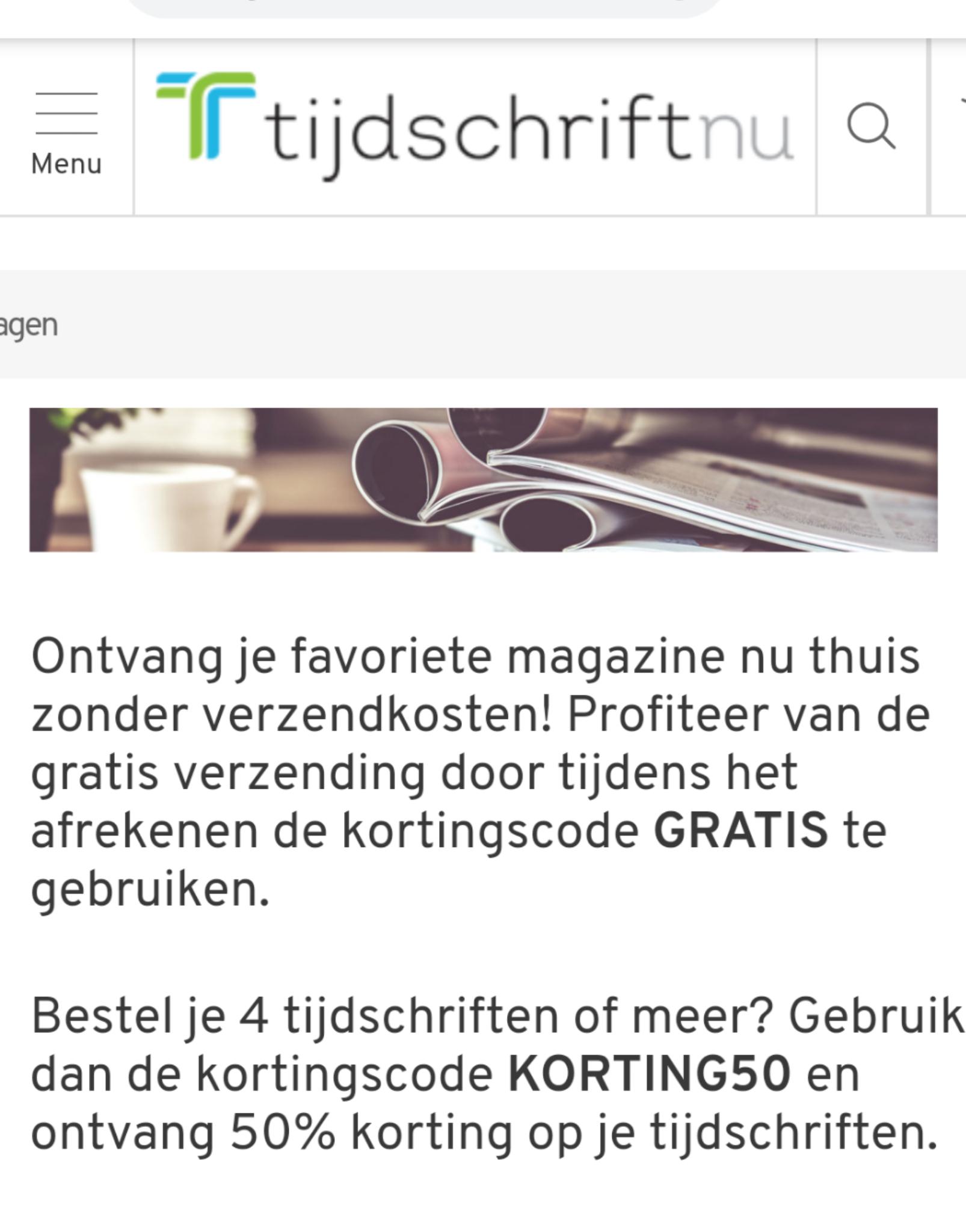 50% korting bij 4 of meer losse tijdschiften op tijdschriftnu.nl ( lees ook verder voor gratis verzending code bij 1 of meer)