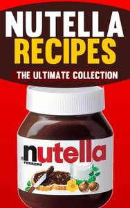 Normaal €2,99: Gratis Kindle e-book Nutella Recipes: The Ultimate Collection