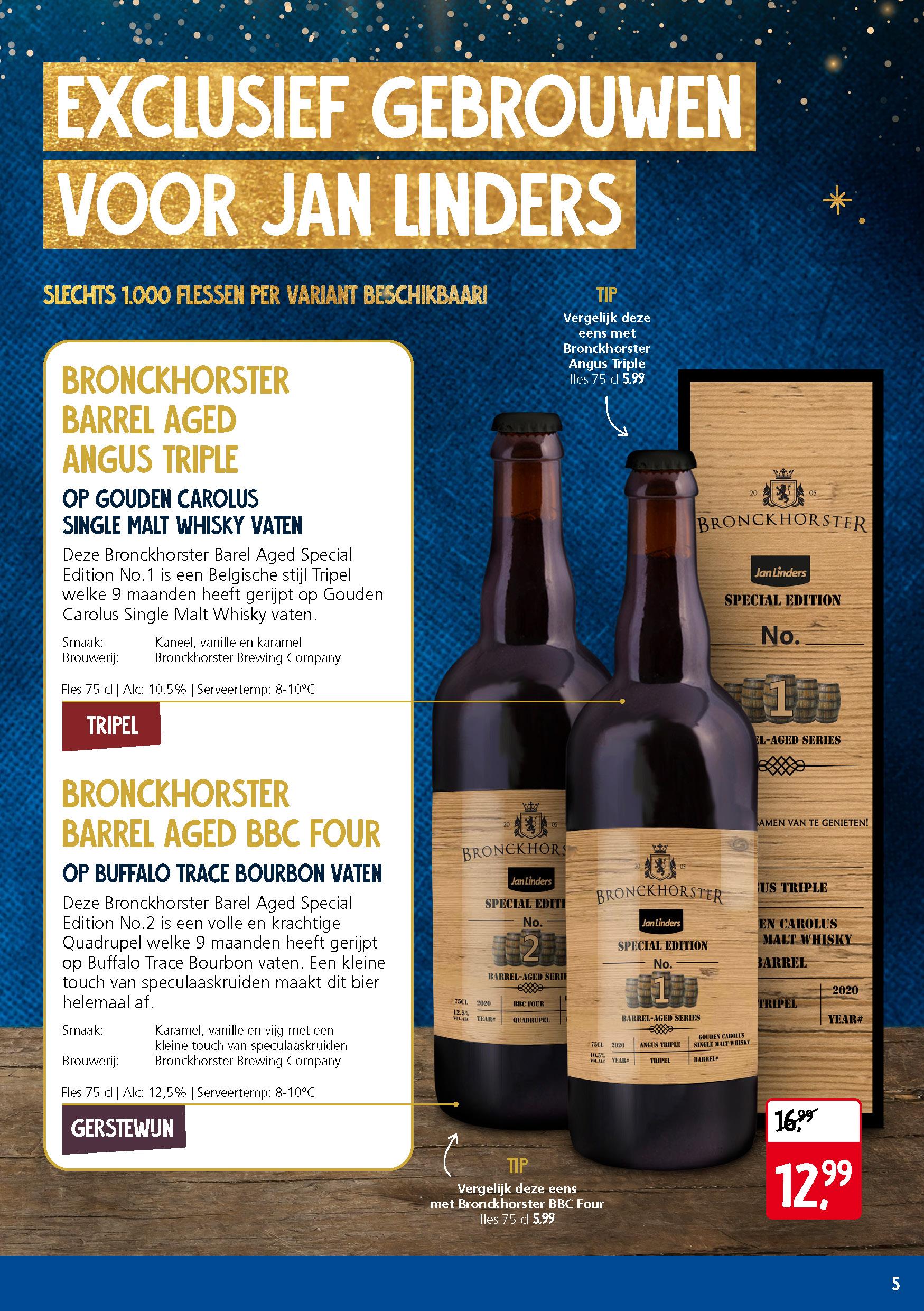 75cl Barrel Aged bieren van Bronckhorster Brewing Company (Limited Jan Linders edition)
