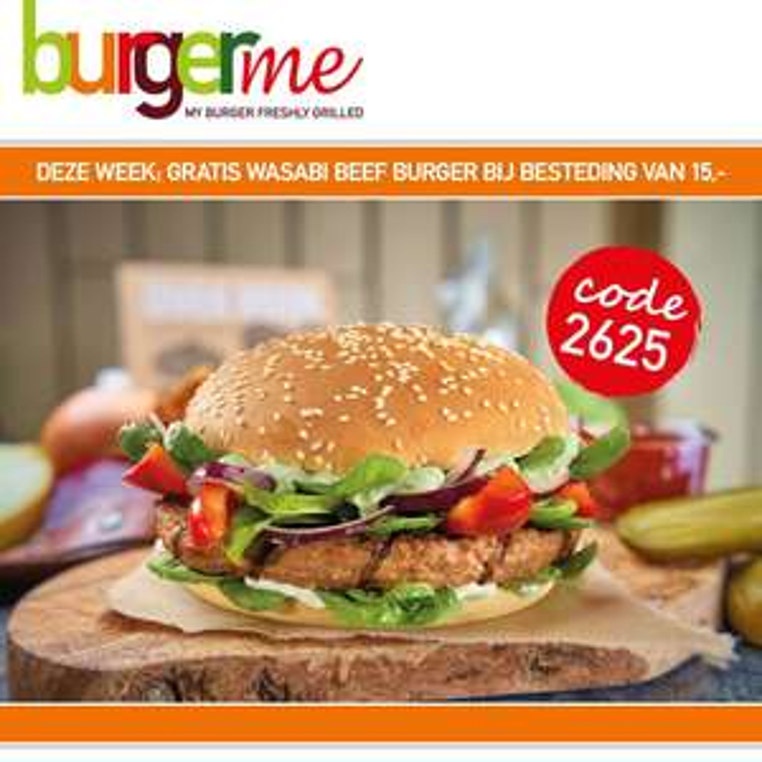 BurgerMe - Gratis wasabi beef burger bij minimaal € 15,-
