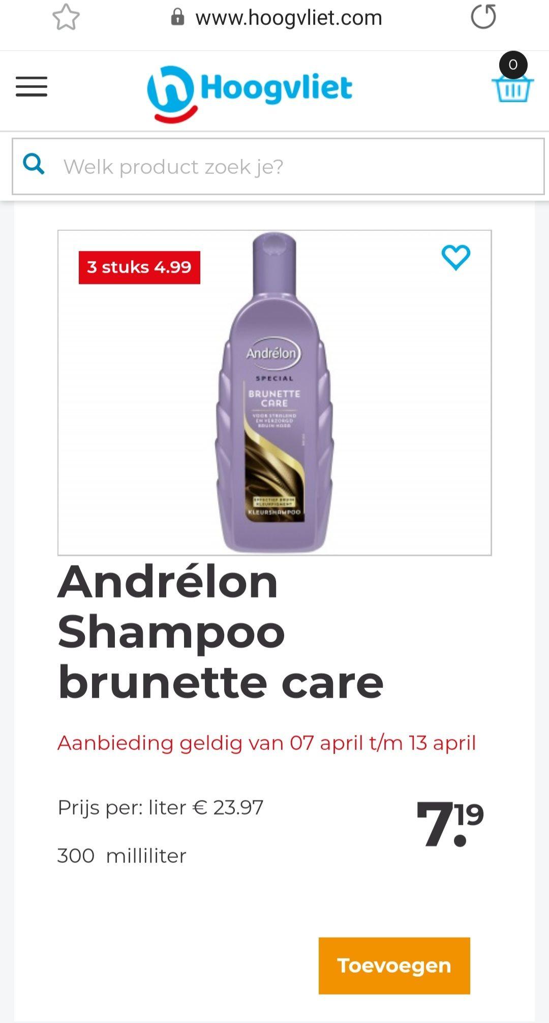 Andrelon shampoo en conditioner 3 voor 4.99