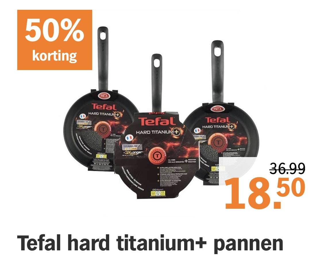 50% korting Tefal hard titanium+ pannen