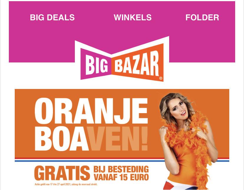 Big Bazar • Bij €15 euro een gratis oranje boa