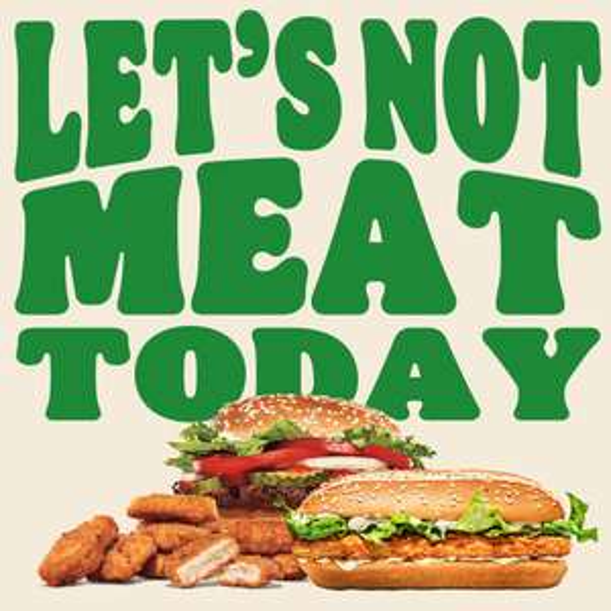 Meatless Monday (Plant-based Long Chicken, Whopper en Nuggets) @ Burger King