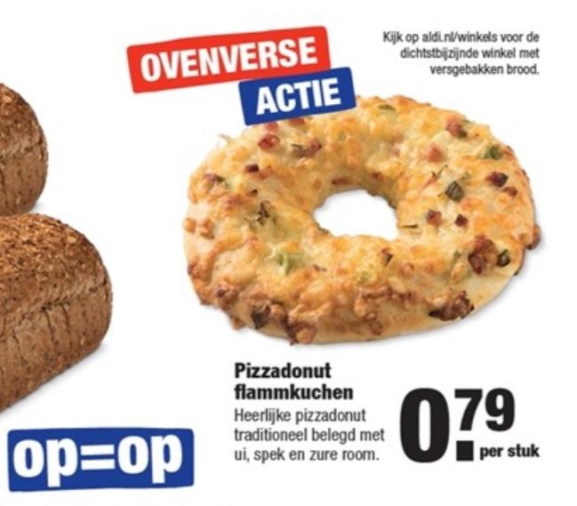 Ovenverse Actie: Pizza donut flammkuchen voor €0,79 @ Aldi