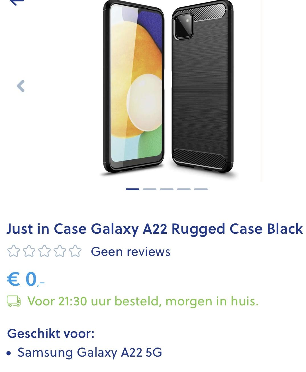 Nog steeds €0,00! Als je doorklikt staat er 0,00! Just in Case Galaxy A22 Rugged Case Black @ mobiel.nl