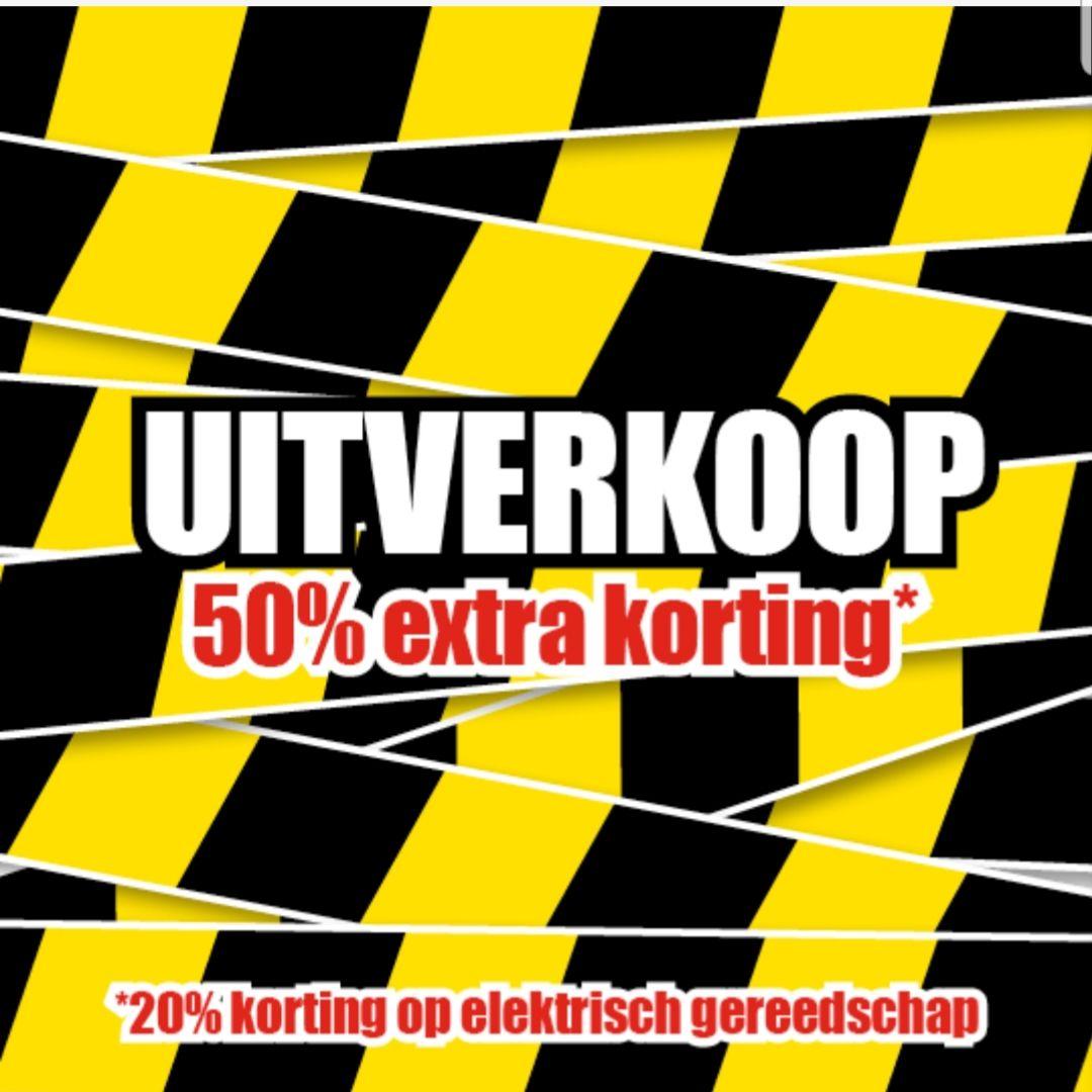 50% extra korting op geselecteerde artikelen/ 20% korting op elektrisch gereedschap