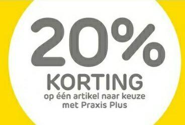 Praxis | -20% op één artikel naar keuze met Praxis Plus